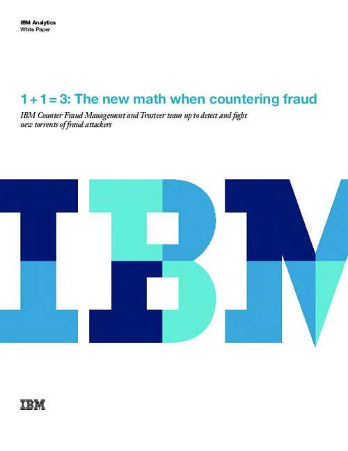 1 + 1 = 3: The New Math When Countering Fraud