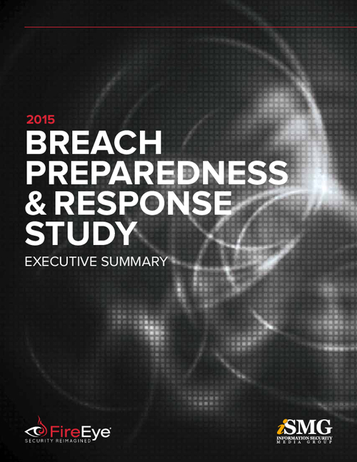 2015 Breach Preparedness and Response Study - Executive Summary