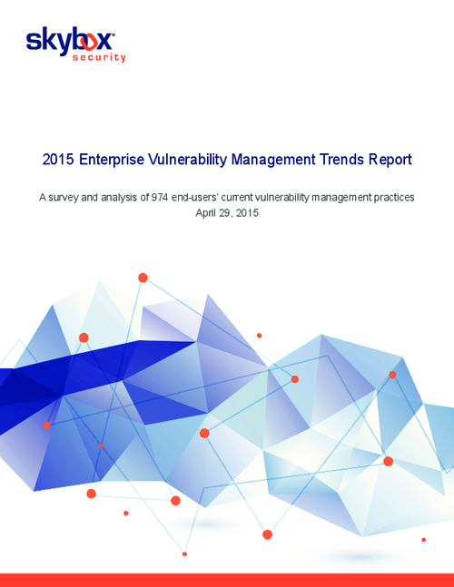 2015 Enterprise Vulnerability Management Trends Report