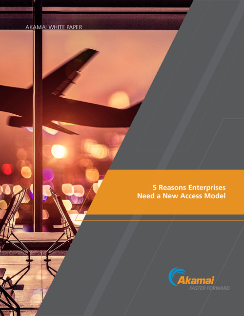5 Reasons Enterprises Need a New Access Model