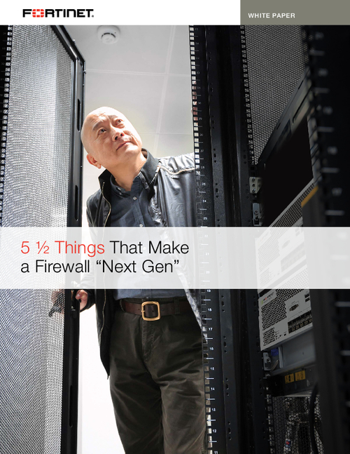 "5 ½ Things That Make a Firewall ""Next Gen"""