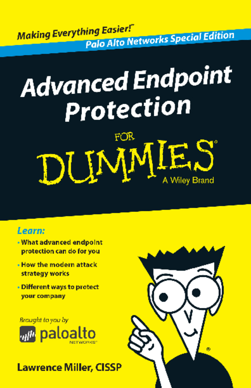 Advanced Endpoint Protection for Dummies