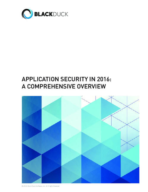 Application Security In 2016: A Comprehensive Overview