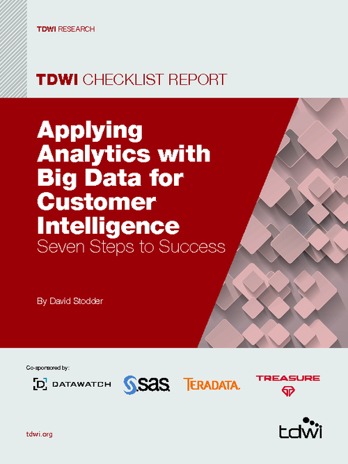 Applying Analytics with Big Data for Customer Intelligence: Seven Steps for Success