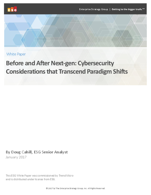 Before and After Next-gen: Cybersecurity Considerations that Transcend Paradigm Shifts