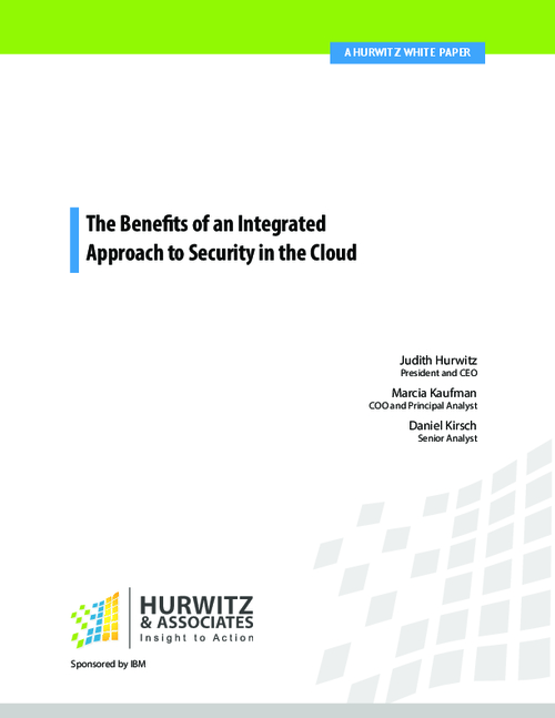 The Benefits of an Integrated Approach to Security in the Cloud