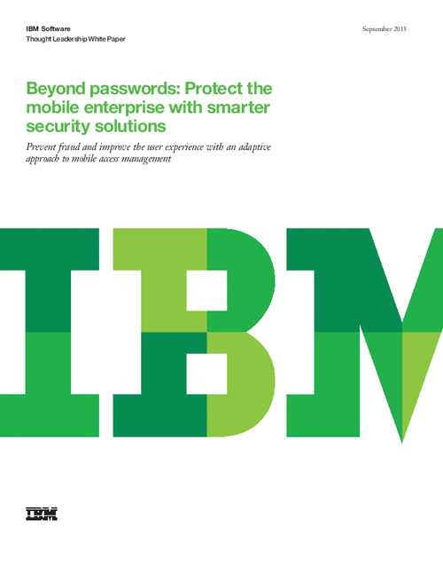 Beyond Passwords: Protect the Mobile Enterprise with Smarter Security Solutions