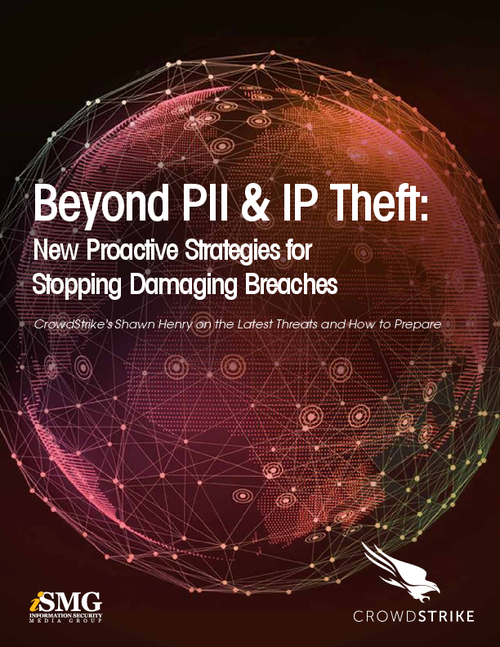 Beyond PII & IP Theft: New Proactive Strategies for Stopping Damaging Breaches