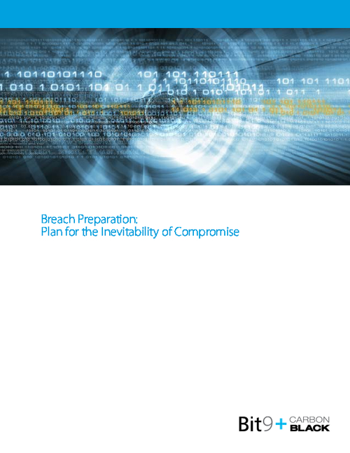 Breach Preparation: Plan for the Inevitability of Compromise