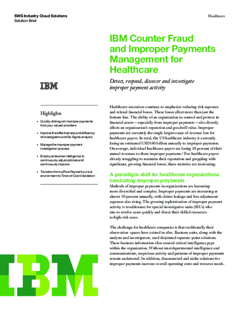 Counter Fraud and Improper Payments Management for Healthcare