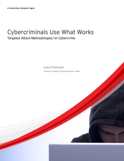 Cybercriminals Use What Works