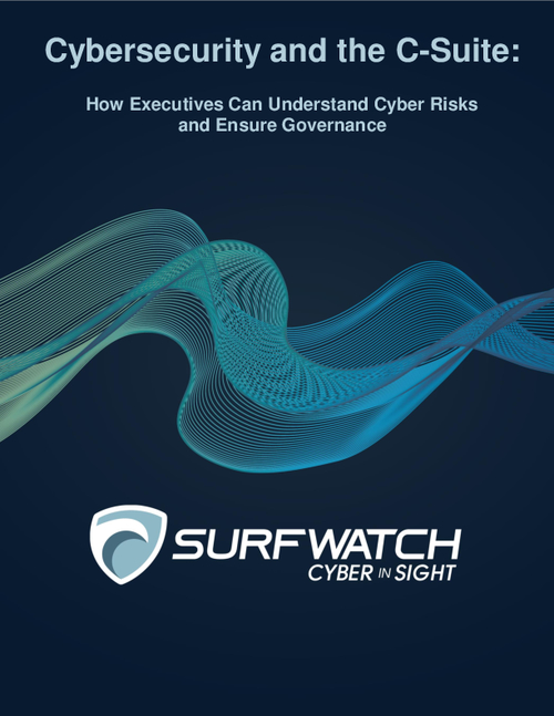 Cybersecurity and the C-Suite: How Executives Can Understand Cyber Risks and Ensure Governance