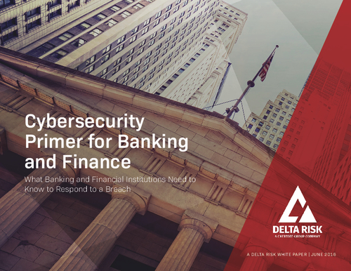 Cybersecurity Primer for Banking and Finance