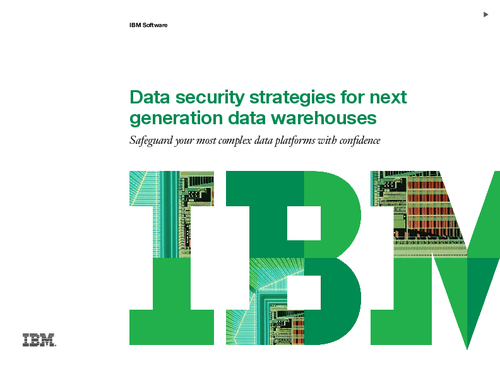 Data security strategies for next generation data warehouses