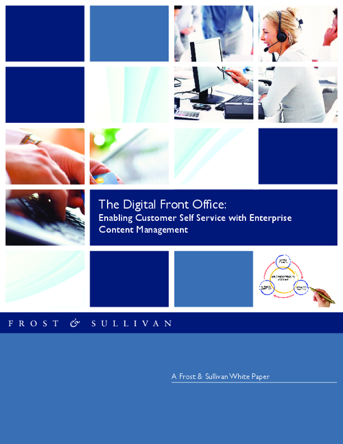 The Digital Front Office: Enabling Customer Self Service with Enterprise Content Management