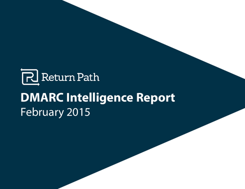The DMARC Intelligence Report