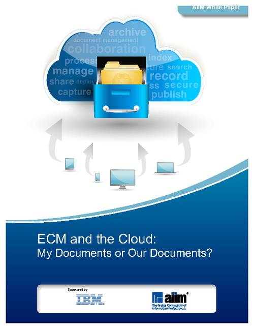 ECM and the Cloud: My Documents or Our Documents?