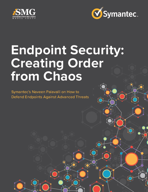 Endpoint Security: Creating Order from Chaos
