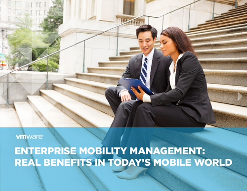 Enterprise Mobility Management: Real Benefits in Today's World