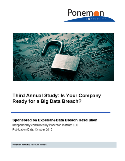 Experian's Third Annual Data Breach Preparedness Study by the Ponemon Institute
