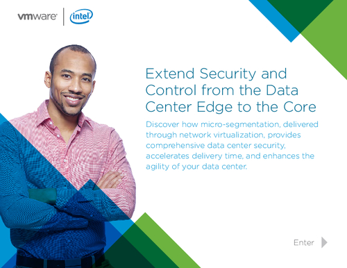Extend Security and Control from the Data Center Edge to the Core