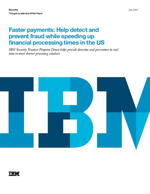 Faster Payments: Help Detect and Prevent Fraud While Speeding Up Financial Processing Times in the US
