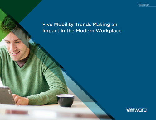 Five Mobility Trends Making an Impact in the Modern Workplace