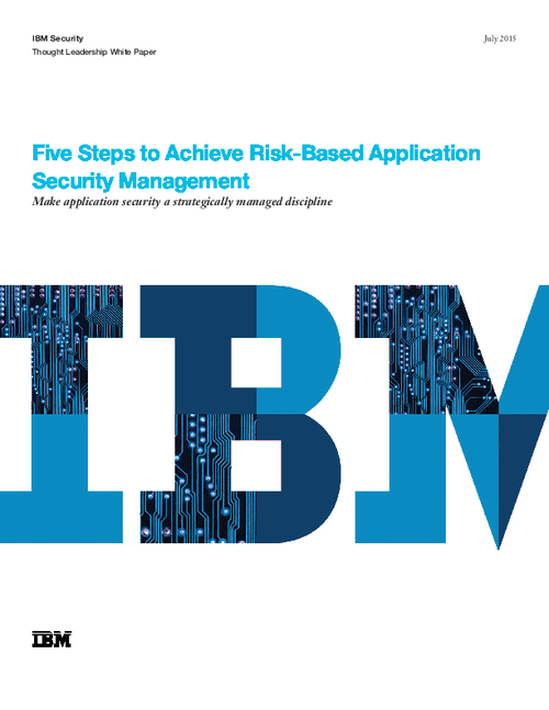 Five Steps to Achieve Risk-based Application Security Management