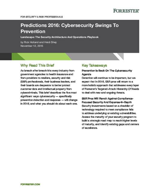 Forrester Predictions 2016 - Cybersecurity Swings to Prevention Report