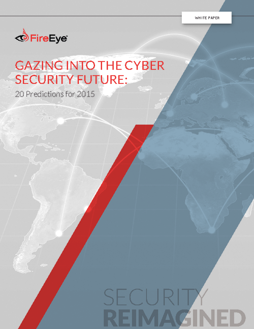 Gazing Into the Cyber Security Future: 20 Predictions for 2015