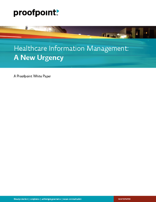 Healthcare Information Management: A New Urgency