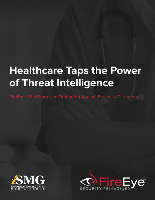 Healthcare Taps the Power of Threat Intelligence: Defending Against Business Disruption