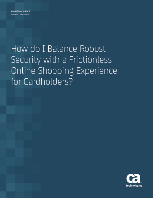 How do I Balance Robust Security with a Frictionless Online Shopping Experience for Cardholders?