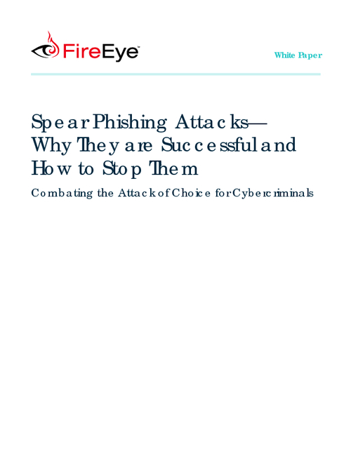 How to Stop Spear Phishing Attacks: Combating the Attack of Choice for Cybercriminals