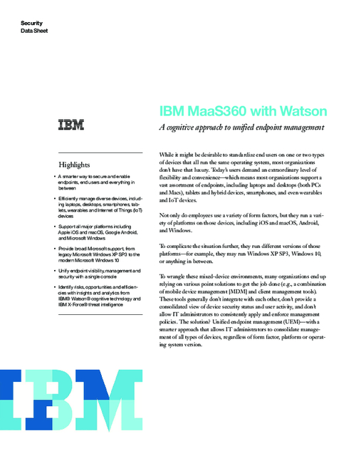 IBM MaaS360 with Watson - A cognitive approach to unified endpoint management