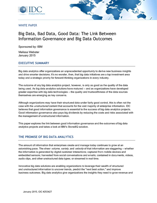 IDC Whitepaper: Big Data, Good Data, Bad Data - the Link Between Information Governance and Big Data Outcomes
