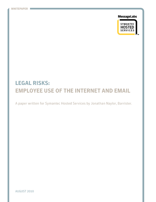 Legal Risks of Uncontrolled Email & Web