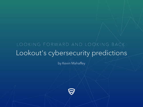 Looking Forward And Looking Back: 2016 Cybersecurity Predictions