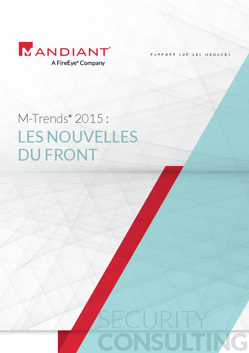 M-Trends 2015: A View From the Front Lines (French Language)
