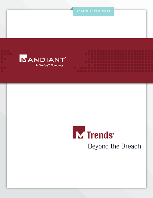 M-Trends Report - How Advanced Persistent Threats Have Evolved Over the Last Year