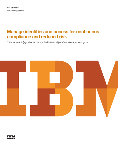 Manage Identities and Access for Continuous Compliance and Reduced Risk