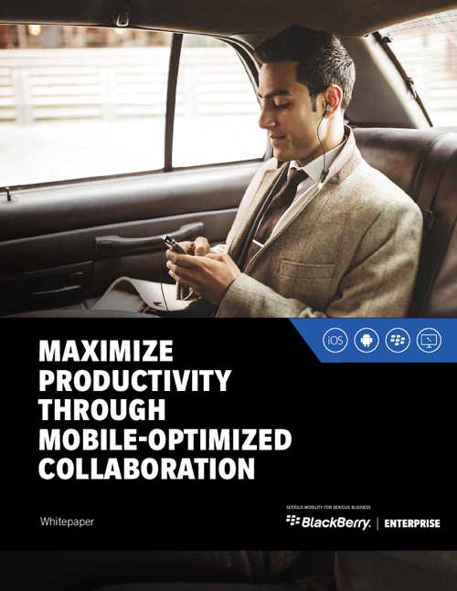 Maximize Productivity Through Mobile-Optimized Collaboration