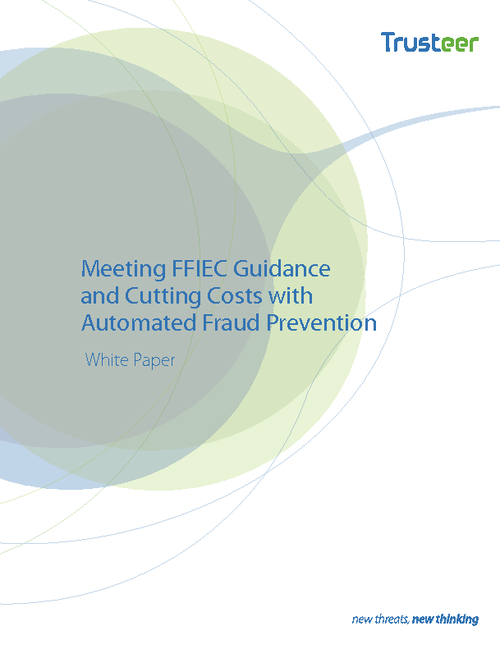 Meeting FFIEC Guidance and Cutting Costs with Automated Fraud Prevention