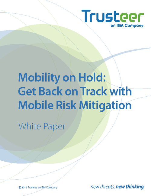 Mobility on Hold: Get Back on Track with Mobile Risk Mitigation