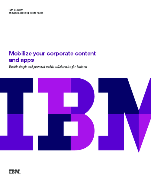 Mobilize Your Corporate Content and Apps