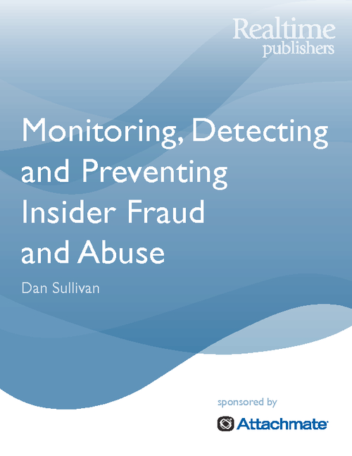 Monitoring, Detecting and Preventing Insider Fraud and Abuse