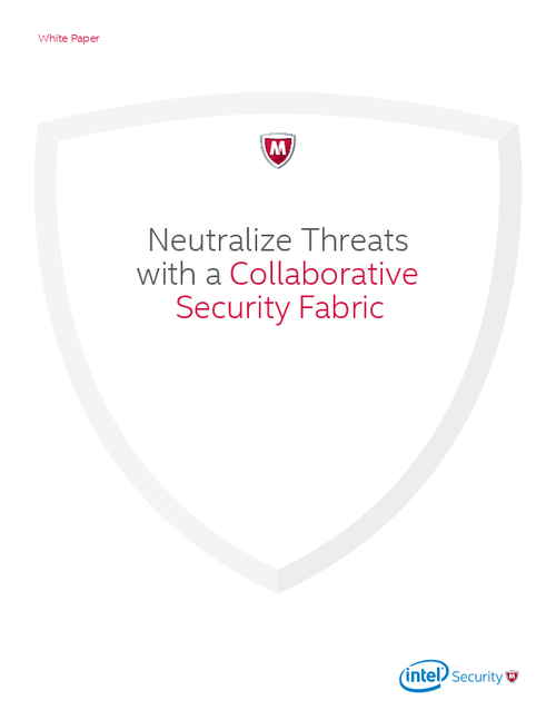 Neutralize Threats with a Collaborative Security Fabric