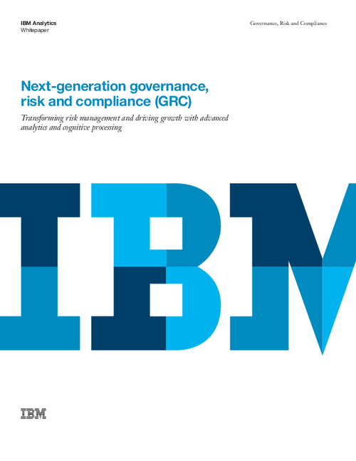 Next Generation Governance, Risk and Compliance
