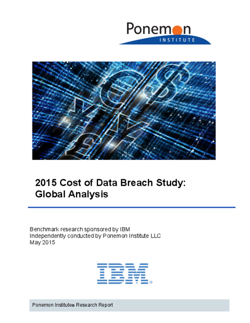 Ponemon: 2015 Cost of Data Breach Study (Global Analysis)