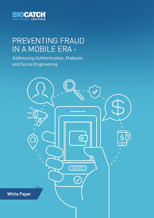 Preventing Fraud in Mobile Era: Addressing Authentication, Malware and Social Engineering